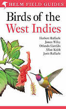 Birds of the West Indies by Janis I. Raffaele, Allan R. Keith, Herbert A....