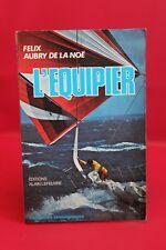 L'équipier - Félix Aubry de La Noë - Livre grand format - Occasion