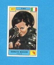 CAMPIONI SPORT 1969-70-PANINI-Figurina n.407- MACCHI -ITALIA-TIRO-Rec