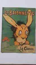 LA BAÏONNETTE JOURNAL SATIRIQUE ILLUSTRE  GUERRE 14/18 N°68 DE 1916 RABIER