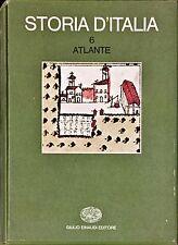 STORIA D'ITALIA. ATLANTE (Vol. 6) - EINAUDI 1976