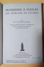 Promedios e Indices del Mercado de Valores - Dr. A. M. Quintero Ramos