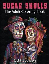 Sugar Skulls Dia de los Muertos - Adult Coloring Book FUN Calming Stress Relief