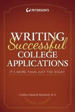 Writing Succeed in College Applications : It's More Than Just the Essay! by...