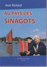 RICHARD Jean / Au Pays des Sinagots. Souvenirs d'un marin du Golfe du Morbihan