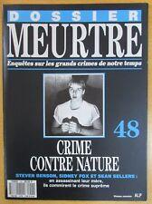 DOSSIER MEURTRE N° 48 ENQUÊTES CRIMES CONTRE NATURE ASSASSINATS DE LEUR MÈRE