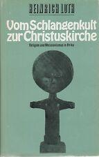 Vom Schlangenkult zur Christuskirche - Religion u. Messianismus in Afrika (Abb.)