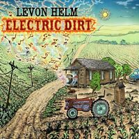 Levon Helm - Electric Dirt [New CD]