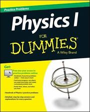 Physics I: Practice Problems For Dummies