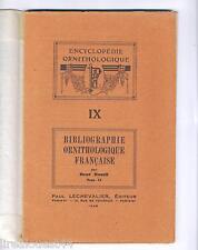 Encyclopédie ornithologique vol.IX bibliographie ornithologique française T2