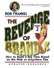 The Revenge of Brand X: How to Build A Big Time Br