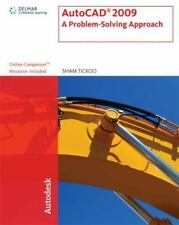 AutoCAD 2009: A Problem Solving Approach