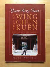 Yuen Kay-San Wing Chun Kuen book by Rene Ritchie
