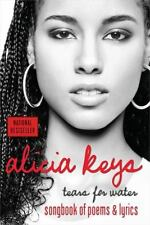 Tears for Water : Songbook of Poems and Lyrics by Alicia Keys (2005, Paperback)