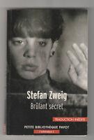 Stefan Zweig BRULANT SECRET petite bibliothèque Payot LIVRE DE POCHE 2013 CA61B