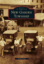 New Garden Township [Images of America] [PA] [Arcadia Publishing]