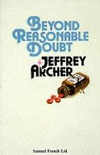 Beyond Reasonable Doubt (acting Edition): By Jeffrey Archer