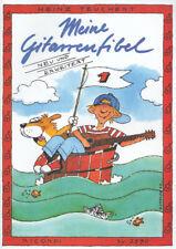 Meine Gitarrenfibel: Band 1 - Ein fröhliches Lehr- und Spielbuch für Kinder - He