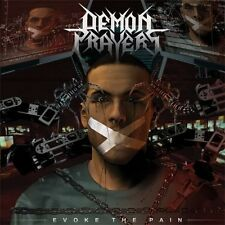 Demon Prayers-Evoke The Pain Private Thrash Kreator,Destruction,Sodom,Slayer,DRI