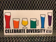 BELLS BREWERY Michigan ~ 4 X 8 ~ CELEBRATE DIVERSITY ~ Craft Beer Sticker Sign