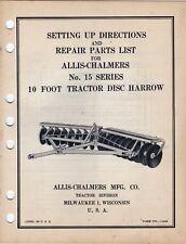 Allis Chalmers No 15 10 Foot Disc Harrow Setting Up Amp Repair Parts Manual Kpc1