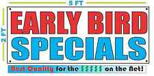 EARLY BIRD SPECIALS Banner Sign NEW Larger Size Best Quality for the $$$