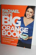 Rachael Ray's Big Orange Book : Her Biggest Ever Collection of All-New 30-Minute