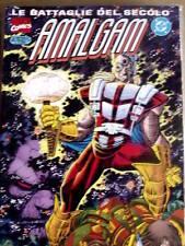 Le battaglie del Secolo - AMALGAM -  n°16 1998 ed. DC Marvel Italia[G.174]