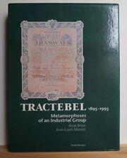 Tractebel 1895-1995: Metamorphoses of an Industrial Group 1995 Brion Belgium Co.