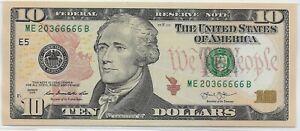 UNCIRCULATED $10 bill; 2013 series; ending five 6's; Lot T711ᴙ2