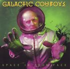 "GALACTIC COWBOY ""Space in your face"" 1993 (CD)"