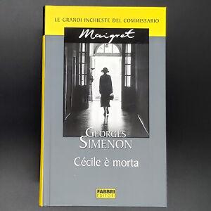 """Georges Simenon """"Cécilie è morta"""" Fabbri Editori 2003 cop.rigida"""