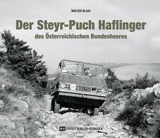 Walter Blasi Der Steyr-Puch Haflinger des Österreichischen Bundesheeres