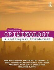 Criminology A Sociological Introduction by Eamonn Carrabine 9781138566262