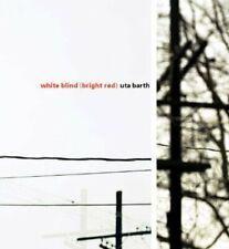 Uta Barth: White Blind (Bright Red) by Jan Tumlir