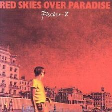 CD (NEU!) FISCHER Z - Red Skies over Paradise (Fisher Marliese Berlin In England