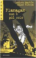 Flanagan non è più solo - Andreu Martín - Libro nuovo in offerta !