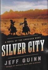 Silver City: A Novel of the American West A Cash McLendon Novel SIGNED First ED