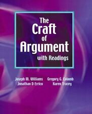 The Craft of Argument with Readings by Williams, Joseph M., Colomb, Gregory, Tr