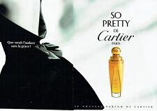 Publicité Advertising 078  1996   parfum  So Pretty de Cartier ( 2pages)