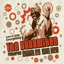 DYNAMITES Featuring Charles Walker - Love Is Only Everything (Cosmic Groove) CD