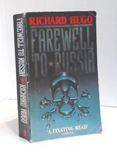 Farewell to Russia,Richard Hugo
