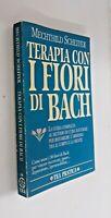 Terapia con i fiori di Bach / Mechthild Scheffer / Tea