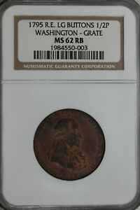1795 1/2P NGC MS62RB  R.E. LG BUTTONS: WASHINGTON-GRATE