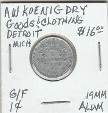 Token - Detroit, MI - S.W. Koenig Dry Goods & Clothing - G/F 1 Cent - 19 MM Alum