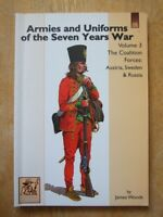 Armies and Uniforms of the Seven Years War, Vol 3; The Coalition Forces - Woods