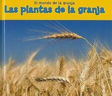 Las plantas de la granja (Plants on a Farm) (Mundo de La Granja) (Spanish Editi
