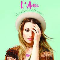 L'Aura - Il Contrario Dell'Amore  - CD Nuovo Sigillato