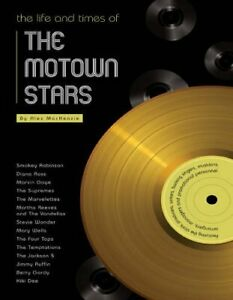 The Life & Times Of The Motown Stars-Alex MacKenzie book NEW/SEALED