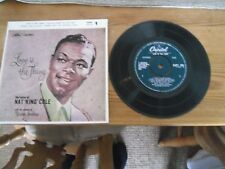 """NAT KING COLE 7"""" VINYL """"LOVE IS THE THING"""" E.M.I RECORDS VALENTINES DAY GIFT"""